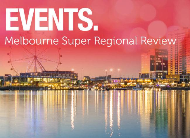 Melbourne Super Regional Review