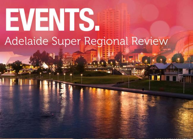 Adelaide Super Regional Review