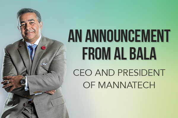 An Announcement from Al Bala CEO and President of Mannatech
