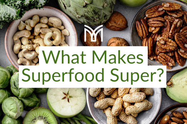 What Makes Superfood Super?