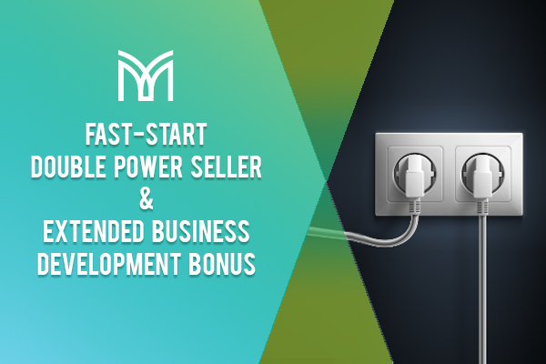 Fast-Start Double Power Seller and Extended Business Development Bonus