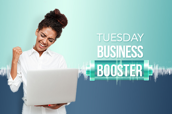 Tuesday Business Booster Archive